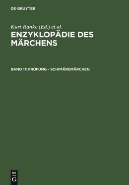 Enzyklopadie des Marchens: Handworterbuch Zur Historischen und Vergleichenden Erzahlforschung