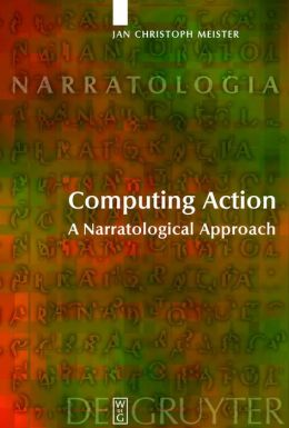 Computing Action: A Narratological Approach