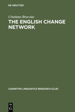 The English Change Network: Forcing Changes into Schemas
