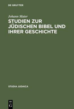 Studien zur judischen Bibel und ihrer Geschichte