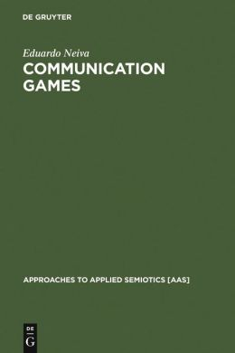 Communication Games: The Semiotic Foundation of Culture