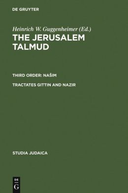 The Jerusalem Talmud: Third Order: Nasim