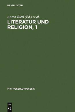 Literatur und Religion: Band 1