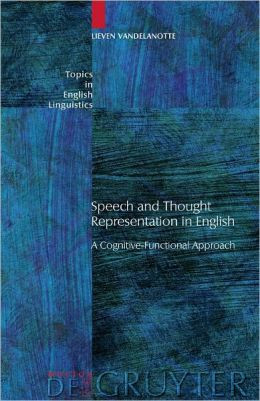 Speech and Thought Representation in English: A Cognitive-Functional Approach