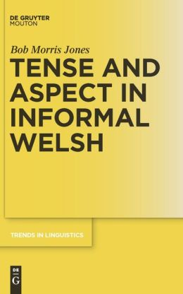 Tense and Aspect in Informal Welsh