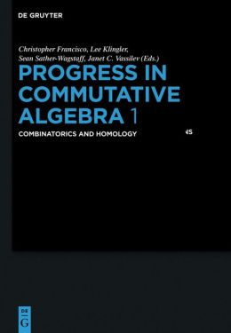 Progress in Commutative Algebra 1: Combinatorics and Homology