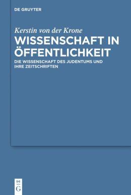 Wissenschaft in Öffentlichkeit: Die Wissenschaft des Judentums und ihre Zeitschriften
