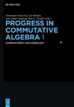 Progress in Commutative Algebra 1: Combinatorics and Homology