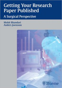 Getting Your Research Paper Published: A Surgical Perspective