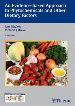 Evidence-Based Approach to Phytochemicals and Other Dietary Factors