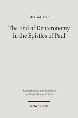 End of Deuteronomy in the Epistles of Paul