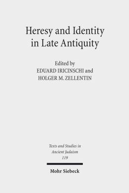Heresy and Identity in Late Antiquity