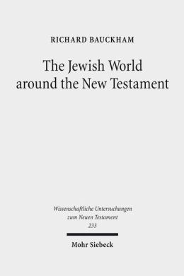 Jewish World Around the New Testament
