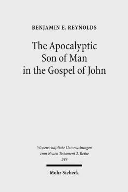 Apocalyptic Son of Man in the Gospel of John