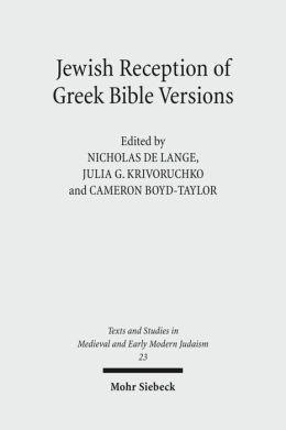 Jewish Reception of Greek Bible Versions