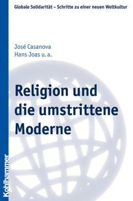 Religion und die umstrittene Moderne