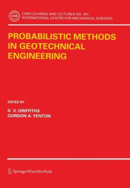 Probabilistic Methods in Geotechnical Engineering