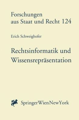 Rechtsinformatik und Wissensreprasentation: Automatische Textanalyse im Volkerrecht und Europarecht