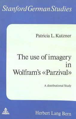 The Use of Imagery in Wolfram's Parzival