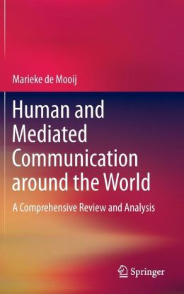 Human and Mediated Communication around the World: A Comprehensive Review and Analysis