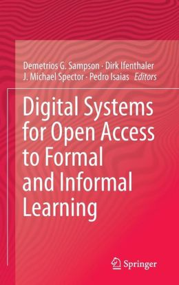 Digital Systems for Open Access to Formal and Informal Learning