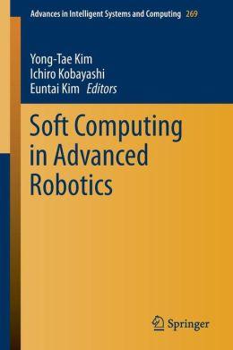 Soft Computing in Advanced Robotics