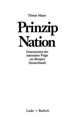 Prinzip Nation: Dimensionen der nationalen Frage, dargestellt am Beispiel Deutschlands