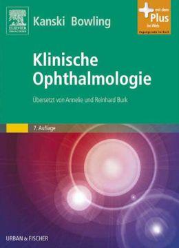 Klinische Ophthalmologie: Lehrbuch und Atlas