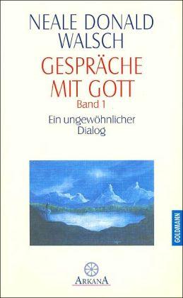 GespräChe Mit Gott 1: Band 1