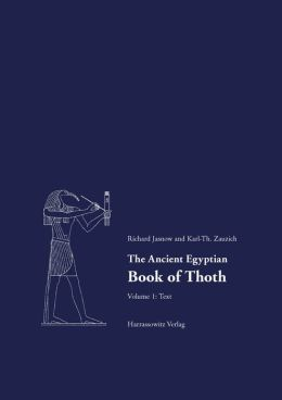 The Ancient Egyptian Book of Thoth: A Demotic Discourse on Knowledge and Pendant to the Classical Hermetica