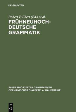 Frühneuhochdeutsche Grammatik