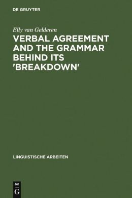 Verbal Agreement and the Grammar Behind Its