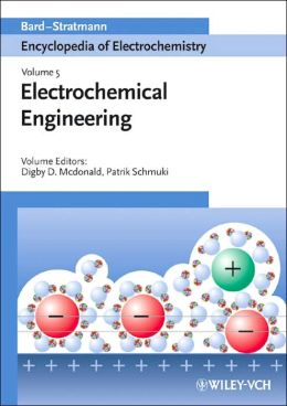 Encyclopedia of Electrochemistry, Electrochemical Engineering