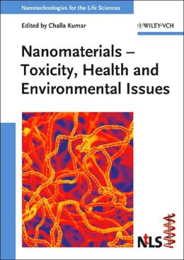 Nanomaterials: Toxicity, Health and Environmental Issues