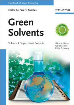 Handbook of Green Chemistry - Green Solvents