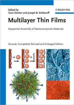Multilayer Thin Films: Sequential Assembly of Nanocomposite Materials
