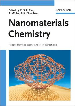 Nanomaterials Chemistry: Recent Developments and New Directions
