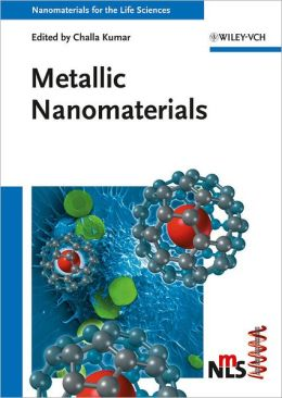 Nanomaterials for the Life Sciences