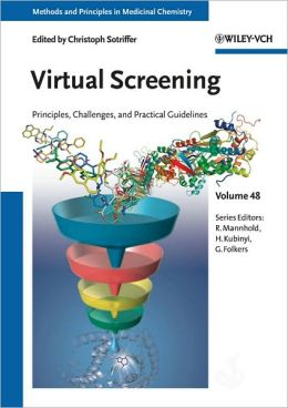 Virtual Screening: Principles, Challenges, and Practical Guidelines