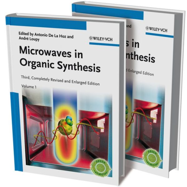 Microwaves in Organic Synthesis 2 Volume Set