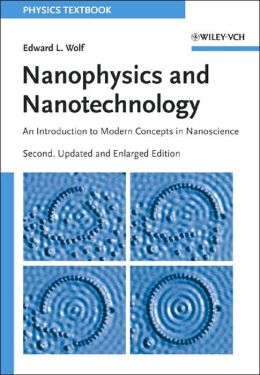 Nanophysics and Nanotechnology: An Introduction to Modern Concepts in Nanoscience