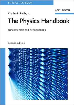 The Physics Handbook: Fundamentals and Key Equations
