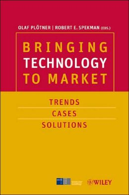 Bringing Technology to Market: Trends, Cases, Solutions
