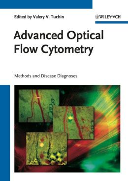 Advanced Optical Flow Cytometry: Methods and Disease Diagnoses