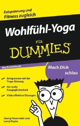 Wohlfühl-Yoga für Dummies Das Pocketbuch