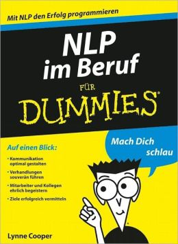 NLP im Beruf f&uuml;r Dummies