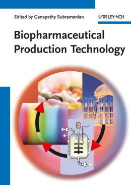Biopharmaceutical Production Technology, 2 Volume Set