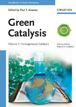 Handbook of Green Chemistry, Green Catalysis, Homogeneous Catalysis