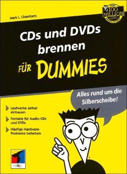 CDs und DVDs brennen fur Dummies