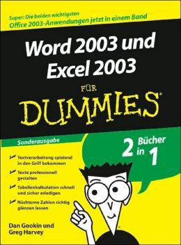 Word 2003 und Excel 2003 fur Dummies